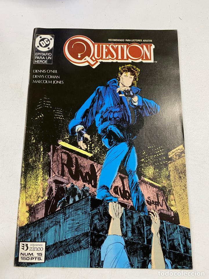 QUESTION? Nº 15.- EPITAFIO PARA UN HEROE. DC / EDICIONES ZINCO (Tebeos y Comics - Zinco - Question)