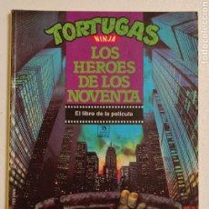 Cómics: TORTUGAS NINJA EL LIBRO DE LA PELICULA + TORTUGAS NINJA II. Lote 268737454