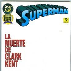 Cómics: ZINCO. SUPERMAN. 2. LA MUERTE DE CLARK KENT.. Lote 271334908