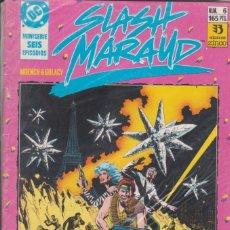 Cómics: CÓMIC ` SLASH MARAUD ´ Nº 6 ED. ZINCO ( MOENCH & GULACY ). Lote 271984148