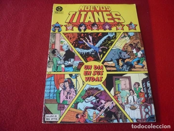 NUEVOS TITANES VOL. 1 Nº 8 ( WOLFMAN GEORGE PEREZ ) ¡BUEN ESTADO! DC ZINCO (Tebeos y Comics - Zinco - Nuevos Titanes)
