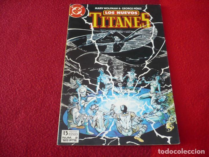 LOS NUEVOS TITANES VOL. 2 Nº 2 ( WOLFMAN GEORGE PEREZ ) ¡MUY BUEN ESTADO! DC ZINCO (Tebeos y Comics - Zinco - Nuevos Titanes)