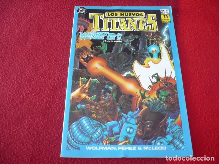 LOS NUEVOS TITANES VOL. 2 Nº 13 ( WOLFMAN GEORGE PEREZ ) ¡MUY BUEN ESTADO! DC ZINCO (Tebeos y Comics - Zinco - Nuevos Titanes)