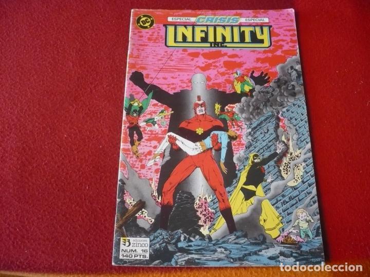INFINITY INC Nº 16 ESPECIAL CRISIS ESPECIAL ( ROY THOMAS MCFARLANE ) DC ZINCO (Tebeos y Comics - Zinco - Infinity Inc)