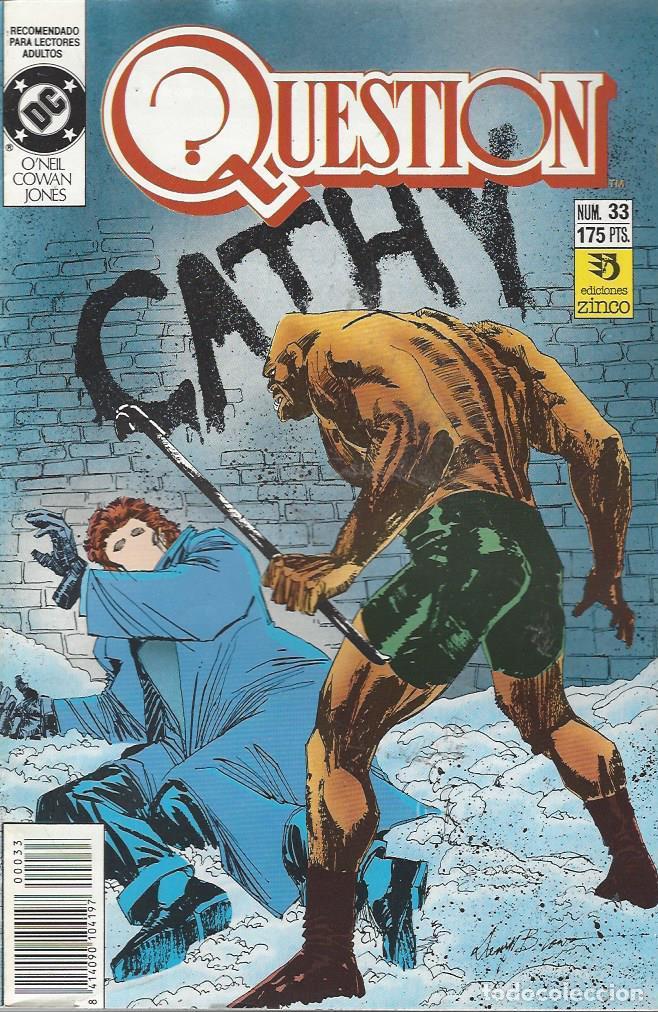 THE QUESTION - Nº 33 - ZINCO - MUY BUEN ESTADO !! (Tebeos y Comics - Zinco - Question)