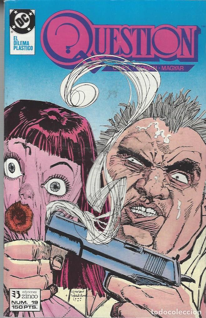 THE QUESTION - Nº 19 - ZINCO - MUY BUEN ESTADO !! (Tebeos y Comics - Zinco - Question)