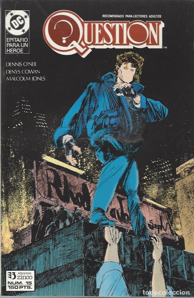 THE QUESTION - Nº 15 - ZINCO - MUY BUEN ESTADO !! (Tebeos y Comics - Zinco - Question)