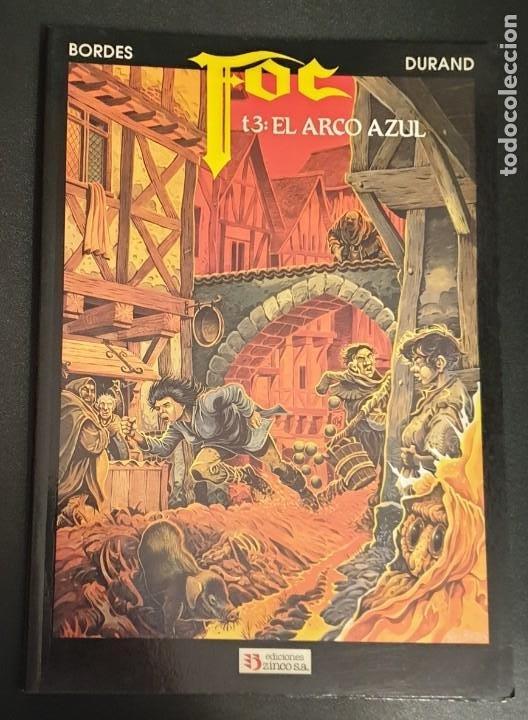 FOC TOMO 3 EL ARCO AZUL DURAND BORDES ZINCO AÑO 1991 (Tebeos y Comics - Zinco - Otros)
