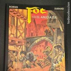 Cómics: FOC TOMO 3 EL ARCO AZUL DURAND BORDES ZINCO AÑO 1991. Lote 277041423