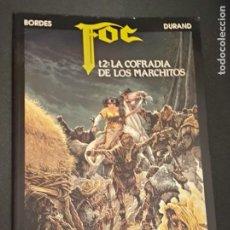 Cómics: FOC TOMO 2 LA COFRADÍA DE LOS MARCHITOS DURAND BORDES ZINCO AÑO 1991. Lote 277041588