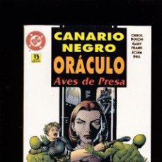 Cómics: CANARIO NEGRO / ORÁCULO - AVES DE PRESA - DC - ZINCO -. Lote 277150218