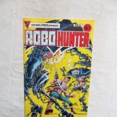 Cómics: ROBO - HUNTER Nº 1 EDICIONES ZINCO. Lote 277278953