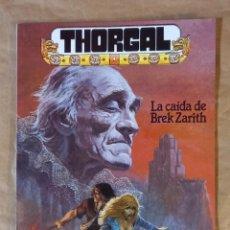 Cómics: THORGAL - ZINCO / NUMERO 1 (LA CAÍDA DE BREK ZARITH). Lote 278300443