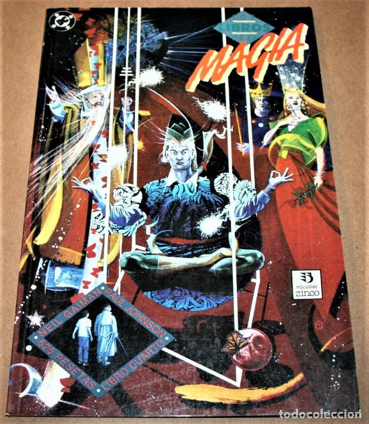 LOS LIBROS DE LA MAGIA - LIBRO 4 - GAIMAN / JOHNSON - DC / EDIC. ZINCO (Tebeos y Comics - Zinco - Prestiges y Tomos)