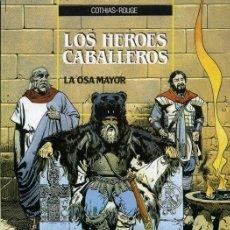 Cómics: LOS HÉROES CABALLEROS Nº 2 - LA OSA MAYOR (COTHIAS-ROUGE) ZINCO 1990. Lote 283465718