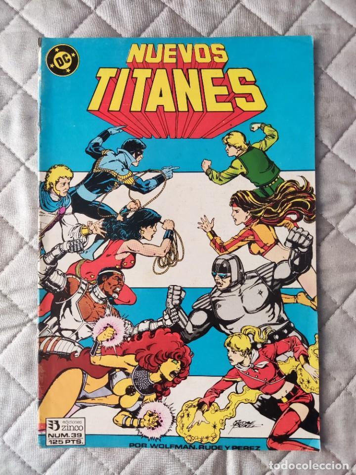 NUEVOS TITANES VOL.1 Nº 39 ZINCO (Tebeos y Comics - Zinco - Nuevos Titanes)