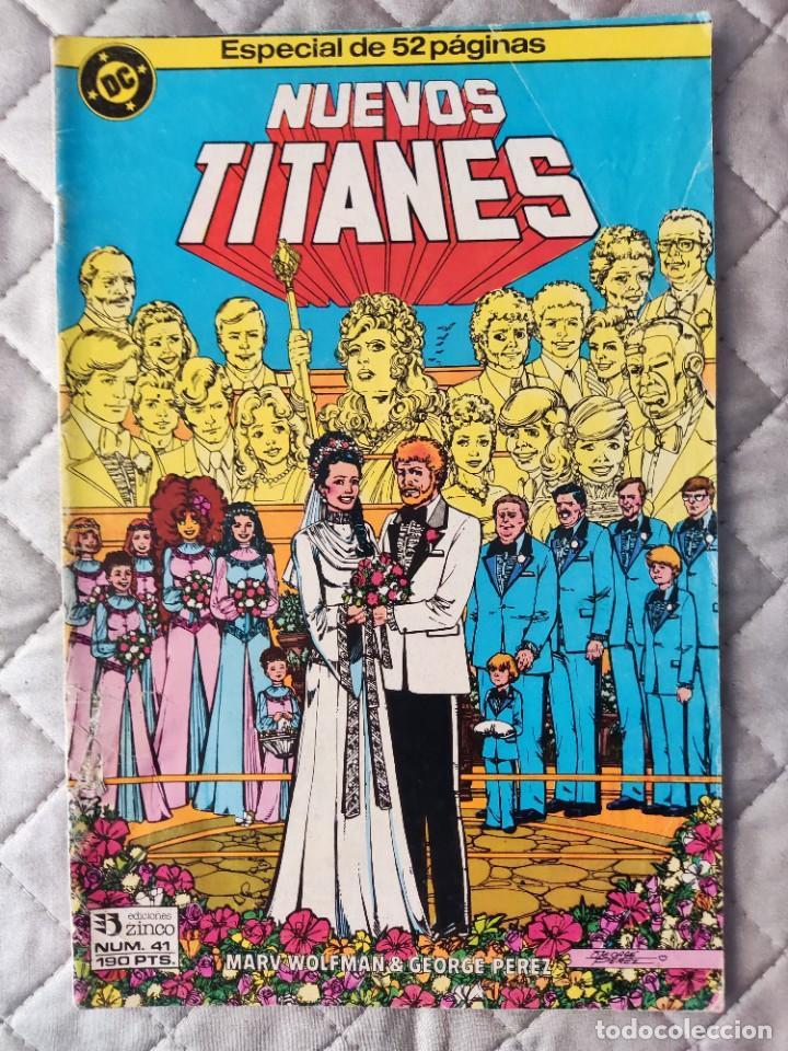 NUEVOS TITANES VOL.1 Nº 41 ZINCO (Tebeos y Comics - Zinco - Nuevos Titanes)