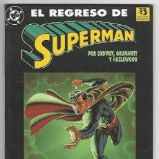 Cómics: ZINCO. SUPERMAN. EL REGRESO. ORDWAY. GRUMMETT.. Lote 292386873