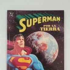 Cómics: SUPERMAN POR LA TIERRA EDICIONES ZINCO. Lote 296621063