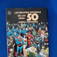Cómics: LAS MEJORES HISTORIAS DE LOS AÑOS 50 JAMÁS CONTADAS. Lote 296802038