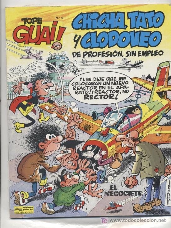 CHICHA , TATO Y CLODOVEO DE PROFESIÓN SIN EMPLEO *EL NEGOCIETE* Nº 4 (Tebeos y Comics Pendientes de Clasificar)