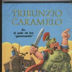 Cómics: TRIBUNZIO CARAMELO EN EL PAIS DE LOS GARAMANTIS, 1968, TAPA DURA 34 PGS MAS PORTADAS, ESCELENTE. Lote 24803802