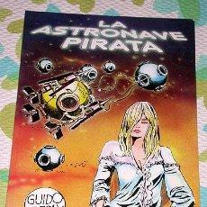 Cómics: LA ASTRONAVE PIRATA. GUIDO CREPAX. COLECCION EXTRA VILAN Nº 4. ANTONIO SAN ROMAN YRIBAS 1981.. Lote 27489101