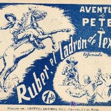 Cómics: AVENTURA DE PETER (COLECCIÓN COMPLETA DE DOS CUADERNILLOS ORIGINALES DE LOS AÑOS CUARENTA). Lote 12985964