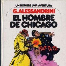 Cómics: EL HOMBRE DE CHICAGO, EDICIONES JUNIOR, AÑO1979 - G. ALESSANDRINI CAJA 156. Lote 6768747