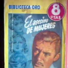 Cómics: BIBLIOTECA ORO - EL ASESINO DE MUJERES Nº 308 - 92 PAGINAS. Lote 24476839