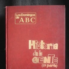 Cómics: HISTORIA DE LA GENTE. 1 PARTE. MINGOTE. LOS DOMINGOS ABC.. Lote 138840522