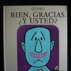 Cómics: BIEN, GRACIAS. ¿Y USTED?. QUINO. LUMEN. 1ED.1976. 102 PAG.. Lote 21892580