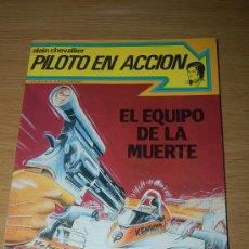 Cómics: CÓMIC FRANCOBELGA. ALAIN CHEVALLIER, PILOTO EN ACCIÓN : EL EQUIPO DE LA MUERTE. Lote 20115668