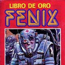 Cómics: FENIX LIBRO DE ORO ( ESTILO REVISTA SKORPIO ) EDICIONES RECORD 1976 - ARTURO DEL CASTILLO. Lote 9028316