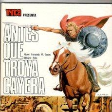 Cómics: TRINCA TOMO 21, ANTES QUE TROYA CAYERA, EXCELENTE ESTADO E HISTORIA, 1973 , 48 PGS.. Lote 24054284
