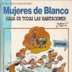 Cómics: MUJERES DE BLANCO GASA EN TODAS LAS HABITACIONES. Lote 26834566