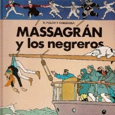 Cómics: MASSAGRÁN Y LOS NEGREROS. Lote 11534161
