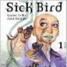 Cómics: SICK BIRD N° 1 - EL TATUAJE CARLOS TRILLO - JUAN BOBILLO GASTOS DE ENVIO GRATIS ENRIQUE. Lote 10467827