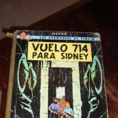 Cómics: TINTIN - VUELO 714 PARA SIDNEY - PRIMERA EDICIÓN 1969. Lote 26160850