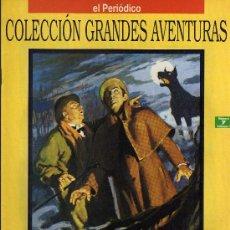 Cómics: EL PERRO DE LOS BASKERVILLE - CONAN DOYLE - COL. GRANDES AVENTURAS - Nº 7 VOL. 1 - EL PERIODICO. Lote 10501173