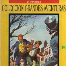 Cómics: OLIVERIO TWIST - CHARLES DICKENS - COL. GRANDES AVENTURAS - Nº 11 VOL. 1 - EL PERIODICO. Lote 19691047