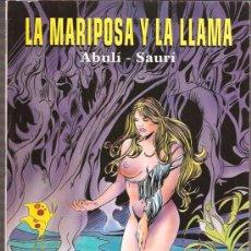Cómics: LA MARIPOSA Y LA LLAMA. Lote 10528608