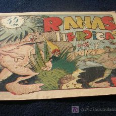 Cómics: RARO AMETLLER 35 CENTIMOS RANAS HEROICAS ORIGINAL CJ4. Lote 10851581