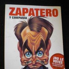 Cómics: EL JUEVES. ESPECIAL ZAPATERO COMPAÑIA-. ED.COLECCIONISTAS160 PAG. Lote 26269574