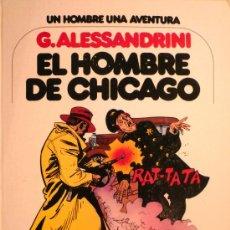 Cómics: EL HOMBRE DE CHICAGO, POR G. ALESSANDRINI. Lote 26651113