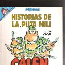 Cómics: HISTORIAS DE LA PUTA MILI. Lote 11906996