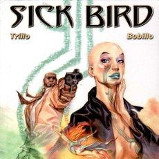 Cómics: SICK BIRD Nº 1 POR CARLOS TRILLO, IMAGICA COMICS Nº 2, 2001, 48 PGS. COLOR, VER VIÑETAS. Lote 12118521