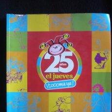 Cómics: EL JUEVES. LO MAS MEJOR DE 25 AÑOS. . Lote 26924905