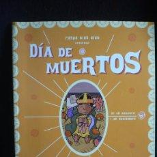 Cómics: DIA DE LOS MUERTOS EN MEXICO. COLECCION BUENO RARO 70 PAG. Lote 26269573