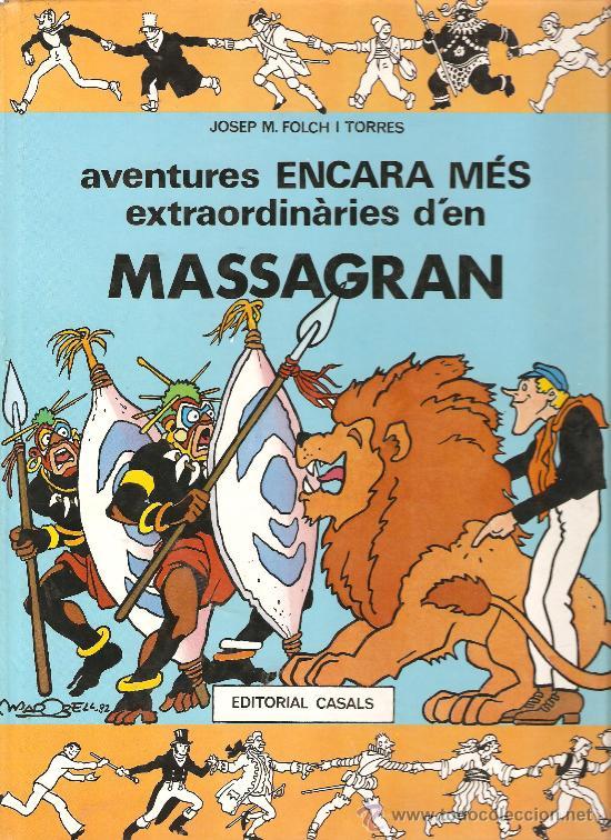 JOSEP M. FOLCH I TORRES - AVENTURES ENCARA MES EXTRAORDINARIES D´EN MASSAGRAN - EN CATALA (Tebeos y Comics Pendientes de Clasificar)